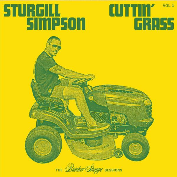 sturgill simpson cuttin' grass vol 1