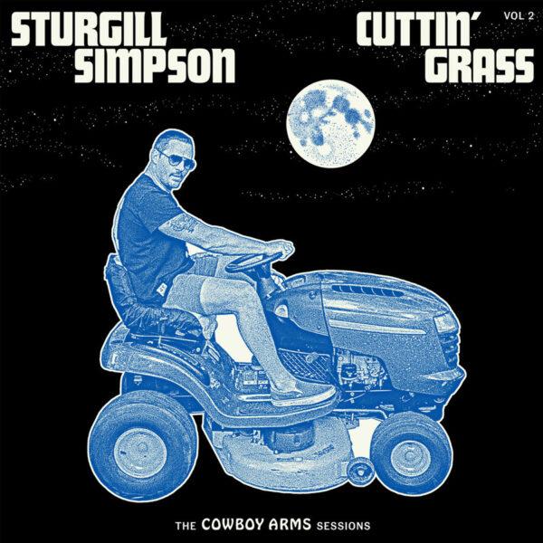 sturgill simpson cuttin' grass vol 2
