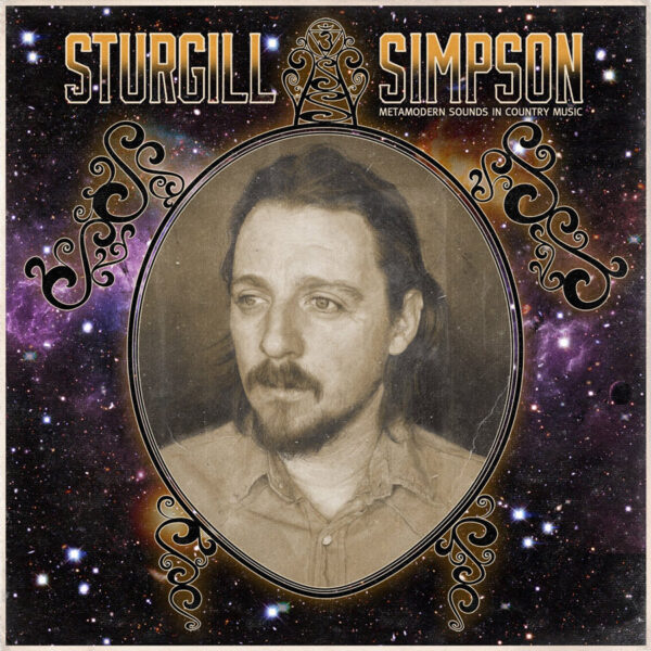 sturgill simpson metamodern sounds in country music
