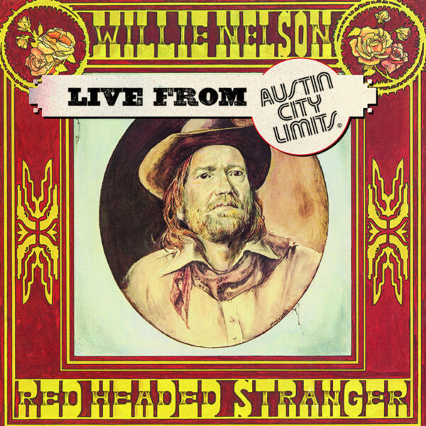 willie nelson live from austin city limits
